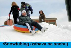 •Snowtubing (zábava na snehu)